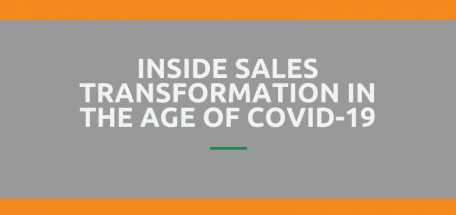 Inside Sales Transformation COVID-19
