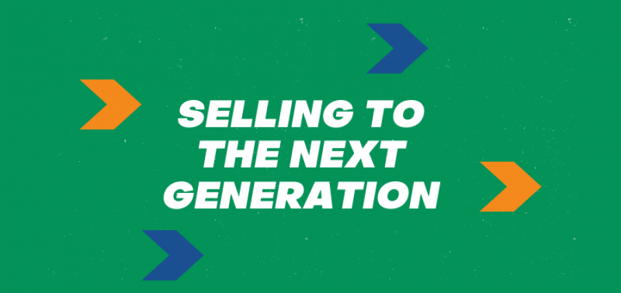 Selling to the next generation (1)